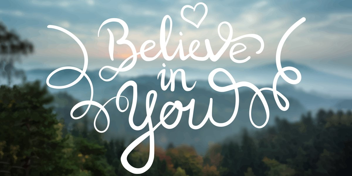 Believing in Ourselves – 5 Helpful Thoughts