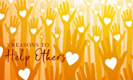 7 Important Reasons To Help Others