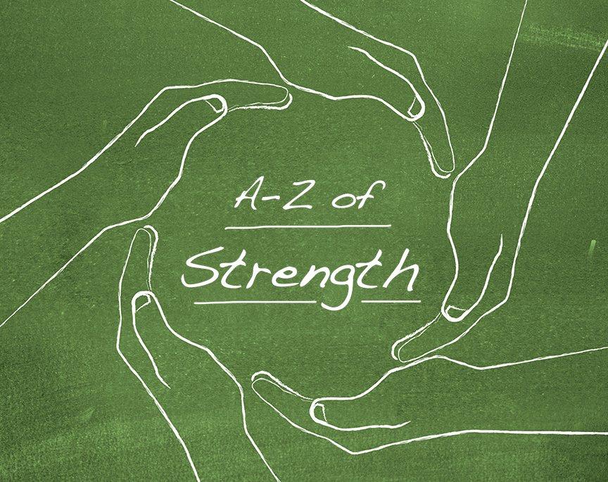 A– Z of Strength