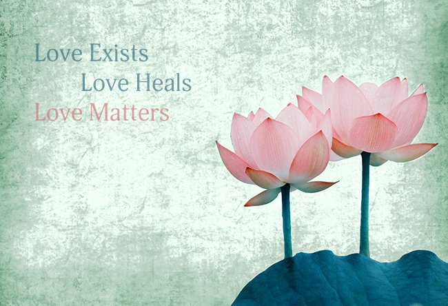 Spiritual Inspiration – Why Love Exists, Why Love Heals, & Why Love Matters