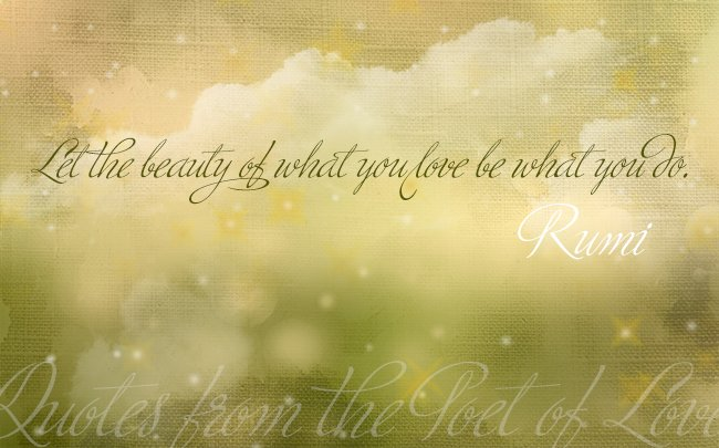 Rumi Wisdom Quotes From The Poet Of Love Mind Fuel Daily