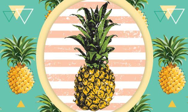 Be Like a Pineapple