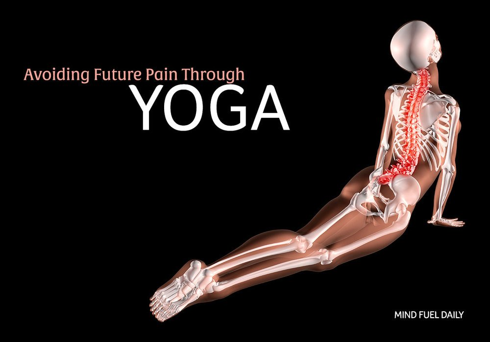 Avoiding Future Pain Through Yoga